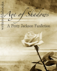 Age of Shadows: A Percy Jackson Fanfiction