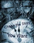 Chose the Story You Want