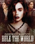 Everybody wants to rule the world