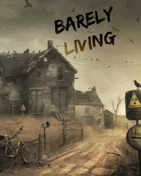 Barely Living