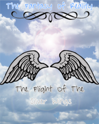 The Fantasy of Reality : The Flight Of The Silver Wings