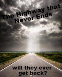 The Highway that Never Ends