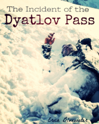 The Incident of the Dyatlov Pass