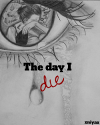 The day I die
