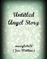 Untitled Angel Story