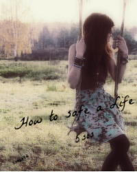 How to safe a life?