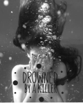 Drowned by a killer