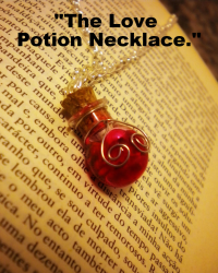 """""""The Love Potion Necklace."""""""