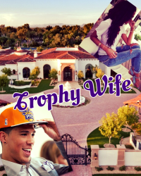 Trophy Wife [Devin Booker]