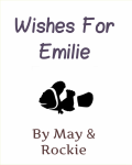 Wishes For Emilie