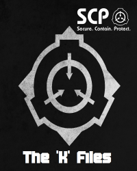 SCP Foundation: The 'K' Files