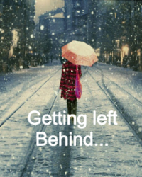Getting left behind.