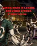 Zombie Night in Canada and other stories