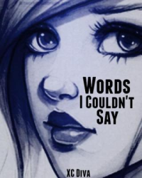 Words I Couldn't Say