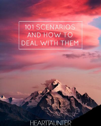 101 Scenarios And How To Deal With Them