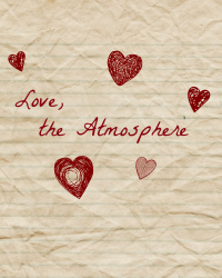 Love, the Atmosphere
