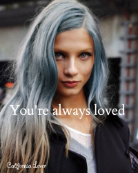 You're always loved