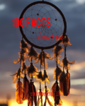 100 Facts About Me