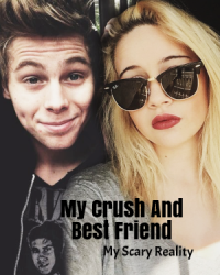 My Best Friend And Crush