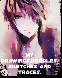 My drawings, doodles, sketches, and traces.