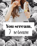 You Scream, I Scream