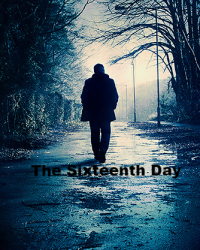 The Sixteenth Day