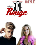 Gone Rouge