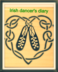 Irish dancer's diary
