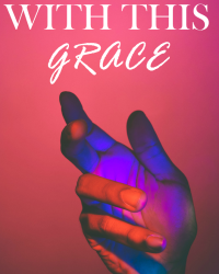 With This Grace