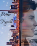 Better Together ~ Shawn Mendes