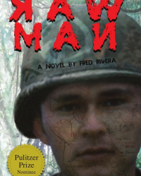 Raw Man - A Serialized Novel by Fred Rivera