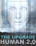 The Upgrade: Human 2.0