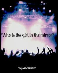 Who is the girl in the mirror?