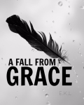 A Fall From Grace | PAUSED