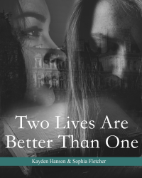 Two Lives Are Better Than One