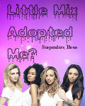 ♥Little Mix Adopted Me?♥