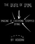 The Death of Dying