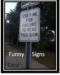 Funniest Signs Ever!