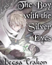 The Boy With the Silver Eyes ~A NaNoWriMo Entry~