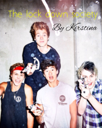 The Lock down Society🔑 L-H/C-H (5sos not famous)