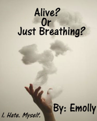 Alive? Or Just Breathing?