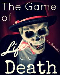 The Game of Life and Death