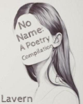 No Name: A Poetry Compilation