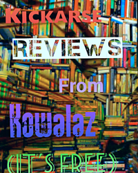 Kickarse Reviews From Kowalaz
