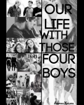 Our Life With Those Four Boys