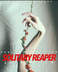 Solitary Reaper: Ever After