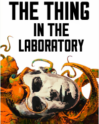 The Thing in The Laboratory