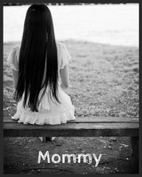 Mommy (To people with cancer)