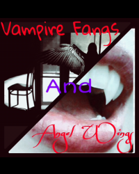 Vampire Fangs and Angel Wings