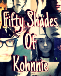 fifty shades of kohnnie